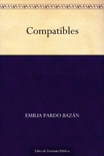 Compatibles por Emilia Pardo Bazán