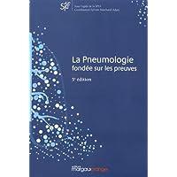 La pneumologie fondée sur les preuves