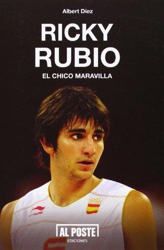 Ricky Rubio: El chico maravilla (Al Poste)