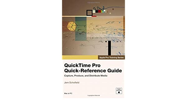 buy apple pro training series quicktime pro quick reference guide rh amazon in apple quicktime video format Apple Application Support QuickTime