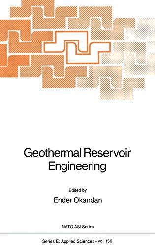 Geothermal Reservoir Engineering: Seminar Proceedings (Nato Science Series E: (150), Band 150)