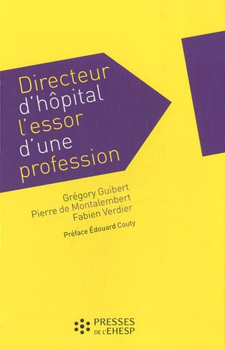 Directeur d'hôpital : l'essor d'une profession