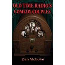 Old Time Radio's Comedy Couples (Hardback)