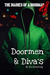 The Diaries of a Doorman Volume 4: Doormen & Diva's Paperback