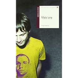 Mala luna / Bad Moon (Alandar) by Rosa Huertas(2009-09-01) Premio Hache 2011