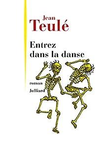"""Résultat de recherche d'images pour """"entrez dans la danse de jean teulé"""""""