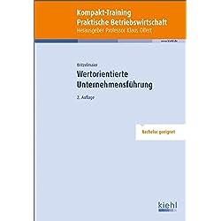 Kompakt-Training Wertorientierte Unternehmensführung (Kompakt-Training Praktische Betriebswirtschaft)