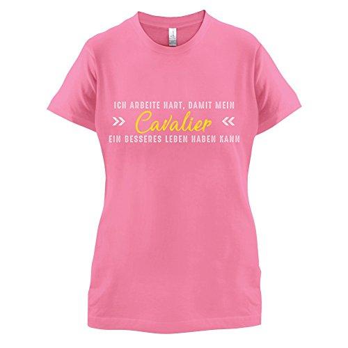 Ich arbeite hart, damit mein Cavalier ein besseres Leben haben kann - Damen T-Shirt - 14 Farben Azalee