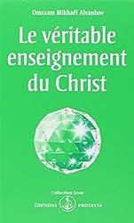 Le véritable enseignement du Christ