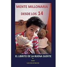 Mente millonaria desde los 14, el librito de la buena suerte
