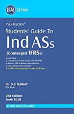 Students' Guide to Ind ASs (Converged IFRSs) (CA Final-As per New Syllabus) (2nd Edition June 2018)