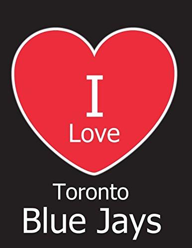 I Love Toronto Blue Jays: Black Notebook/Journal for Writing 100 Pages, Toronto Blue Jays Baseball Gift for Men, Women, Boys & Girls por Kensington Press