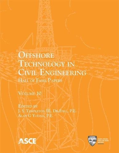 Offshore Technology in Civil Engineering: Volume 10