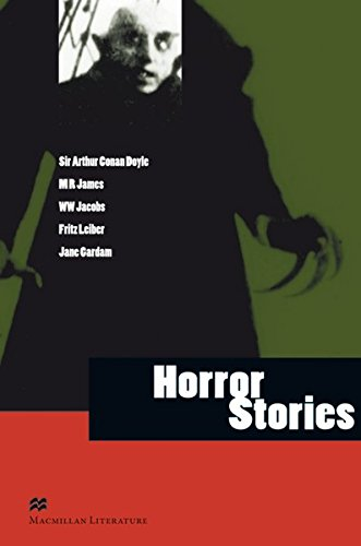 Horror Stories: Advanced Level / Lektürensammlung (Macmillan Literature Collection)