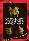 Midnight Express: 12 Uhr Nachts