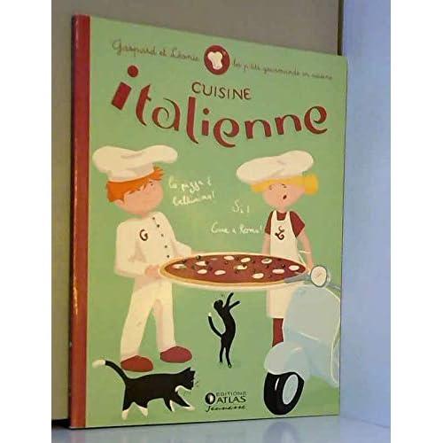 Gaspard et Leonie cuisine italienne