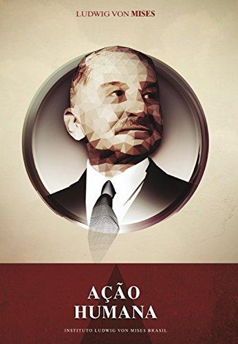 A ação humana (Portuguese Edition)