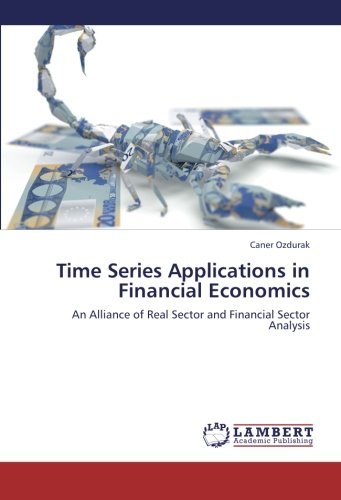 time-series-applications-in-financial-economics-an-alliance-of-real-sector-and-financial-sector-anal