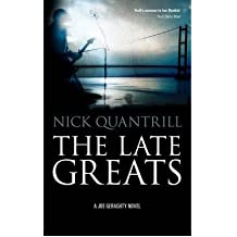 [(The Late Greats)] [Author: Nick Quantrill] published on (March, 2012)