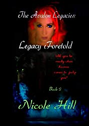 Legacy Foretold (The Avalon Legacies Book 2)