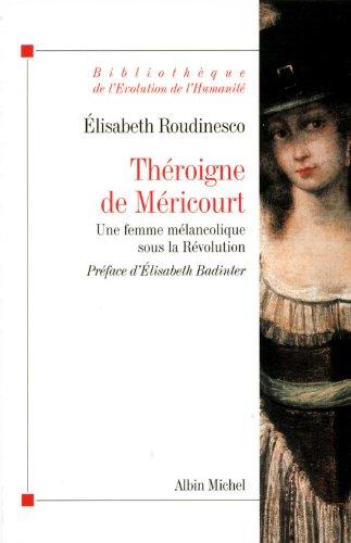 Théroigne de Méricourt - Une femme mélancolique...