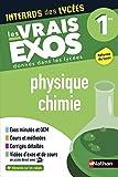 Interros des Lycées Physique-Chimie 1re - Les vrais exos - Nouveau Bac...