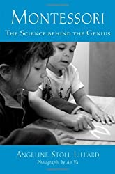 Montessori: The Science behind the Genius by Angeline Stoll Lillard (2005-03-10)