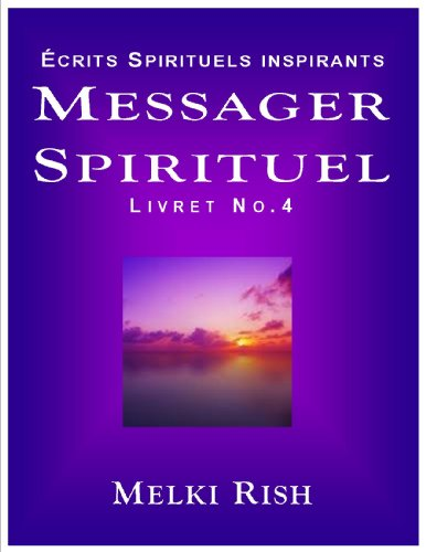Messager Spirituel Vol.4 - crits Spirituels Inspirants