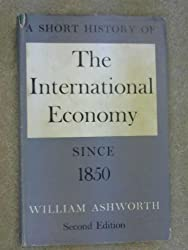 A Short History of International Economy since 1850