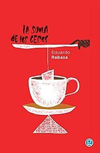La suma de los ceros par Eduardo Rabasa