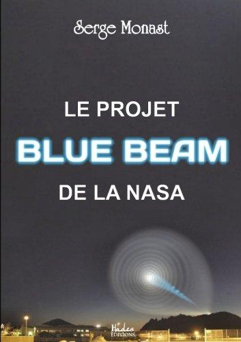 Le projet BLUE BEAM de la NASA par Serge Monast