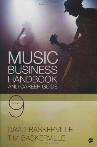 Music Business Handbook and Career Guide: Written by David Baskerville, 2010 Edition, (Ninth Edition) Publisher: Sage Publications, Inc [Hardcover]