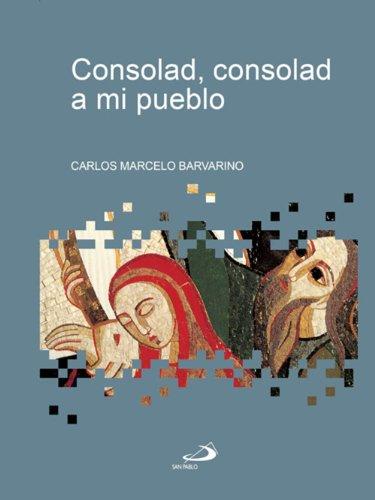 Consolad, consolad a mi pueblo (Betel) por Carlos Marcelo Barvarino