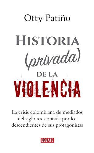 Historia (privada) de la violencia por Otty Patiño