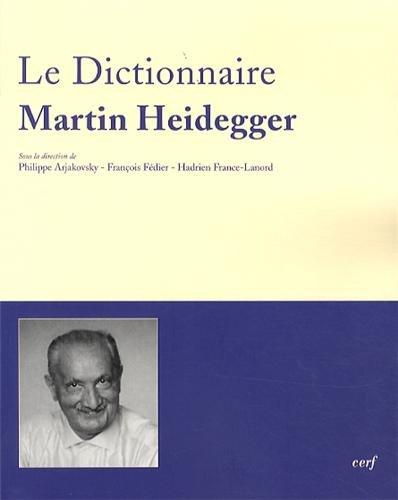 Dictionnaire Martin Heidegger : Vocabulaire polyphonique de sa pense