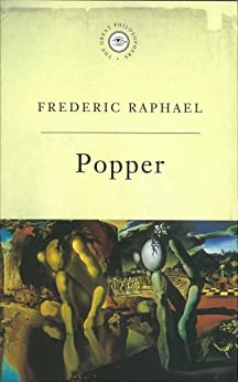 The Great Philosophers: Popper: Popper by [Raphael, Frederic]