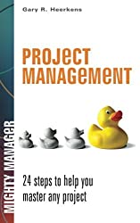 Project Management (Mighty Manager) by Gary R. Heerkens (2015-04-10)