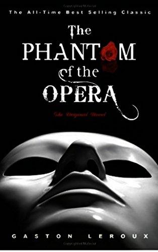 Phantom of the Opera + 3 FREE EBOOKS (illustrated) (English ...