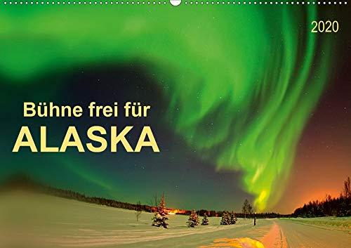 Bühne frei für - Alaska (Wandkalender 2020 DIN A2 quer): Im US-Bundesstaat Alaska ist einfach alles groß, faszinierend und unbeschreiblich. (Monatskalender, 14 Seiten ) (CALVENDO Natur)