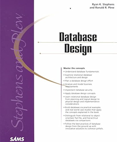 [(Sams Teach Yourself Database Design in 24 Hours)] [By (author) Ryan Stephens ] published on (November, 2000)