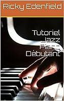 Tutoriel Jazz Piano Débutant. Apprenez à jouer du piano et maîtrisez les bases du piano classique à travers des leçons de piano détaillées et des tutoriels.