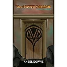 The Copper Cascade: A Virulent ChapBook