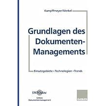 Grundlagen Des Dokumenten-Managements (German Edition)