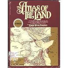 Atlas of the Land by Karen Wynn Fonstad (1985-10-01)
