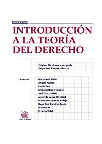 Introducción a la Teoría del Derecho (Manuales de Derecho Constitucional -México-)