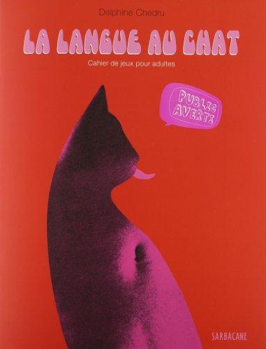 La langue au chat : Cahier de jeux pour adultes