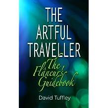 The Artful Traveller: The Flâneur's Guidebook