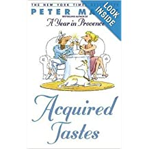 Acquired Tastes (Thorndike Press Large Print Basic Series) by Peter Mayle (1992-11-02)