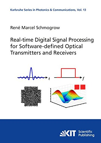 Real-time Digital Signal Processing for Software-defined Optical Transmitters and Receivers (Karlsruhe Series in Photonics and Communications / ... of Photonics and Quantum Electronics (IPQ)) Quantum-receiver