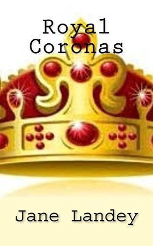Royal Coronas por Jane Landey
